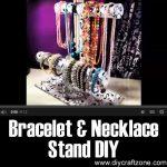 Bracelet & Necklace Stand DIY