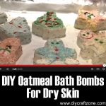 DIY Oatmeal Bath Bombs For Dry Skin