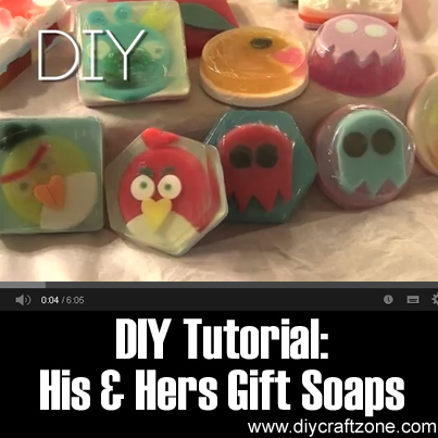 DIY Tutorial - His & Hers Gift Soaps