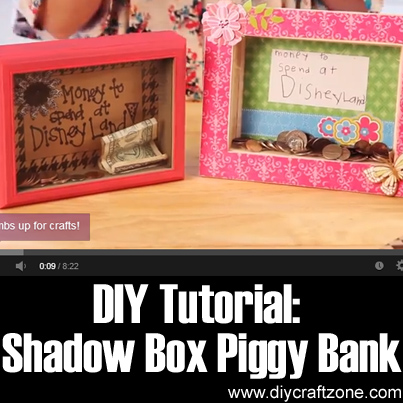 Diy craft zone diy tutorial shadow box piggy bank diy for Money saving box ideas