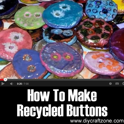 How To Make Recycled Buttons (1)