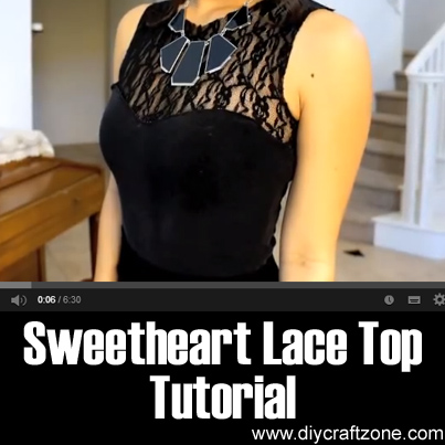 Sweetheart Lace Top Tutorial