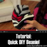 Tutorial: Quick DIY Beanie