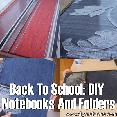 Back To School DIY Notebooks & Folders