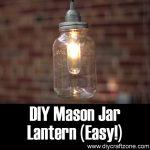 DIY Mason Jar Lantern (Easy)