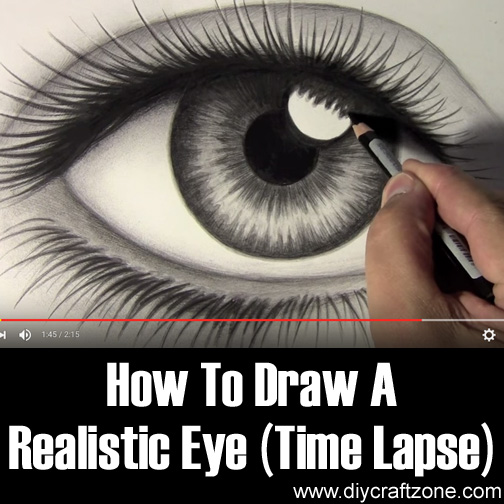DIY Craft Zone How To Draw A Realistic Eye (Time Lapse