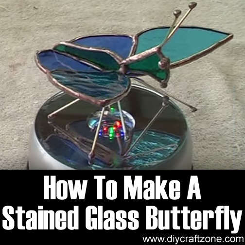 How To Make A Stained Glass Butterfly
