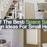 25 Of The Best Space Saving Design Ideas For Small Homes