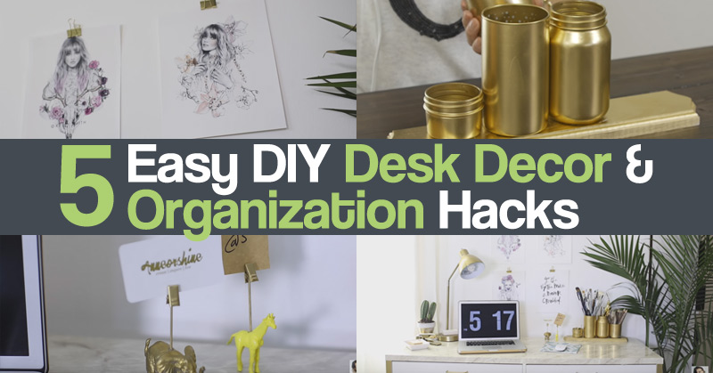 5 Easy DIY Desk Decor & Organization