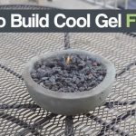 How To Build Build Cool Gel Fire Pits