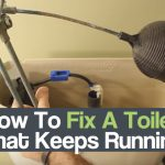 How To Fix A Toilet That Keeps Running