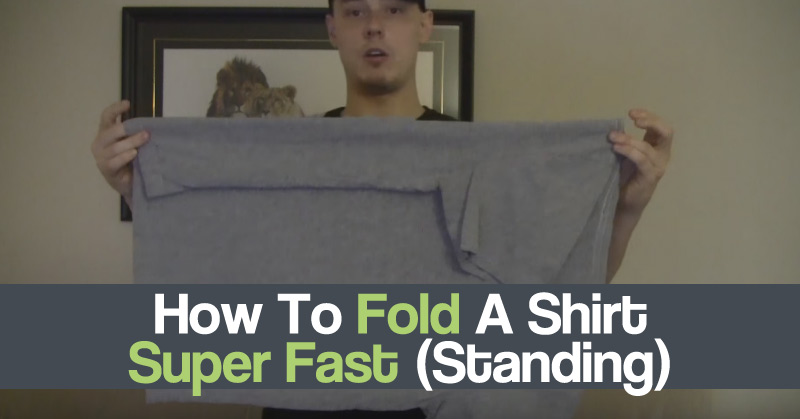 How To Fold A Shirt Super Fast (Standing)