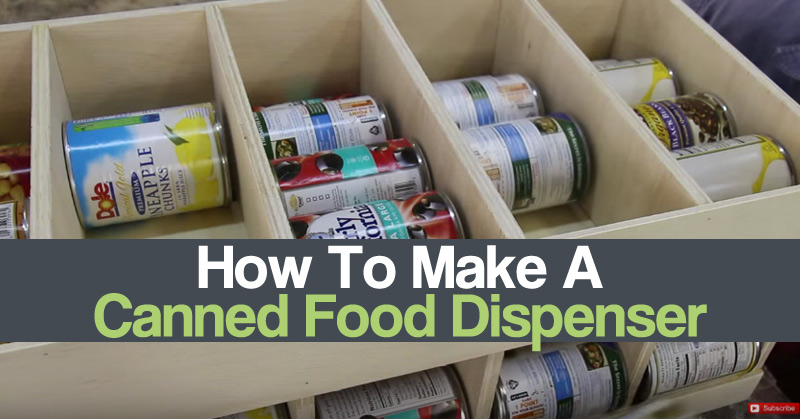 How To Make A Canned Food Dispenser