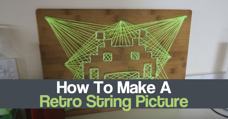 How To Make A Retro String Picture
