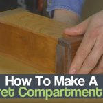 How To Make A Secret Compartment Box