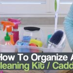 How To Organize A Cleaning Kit Caddy