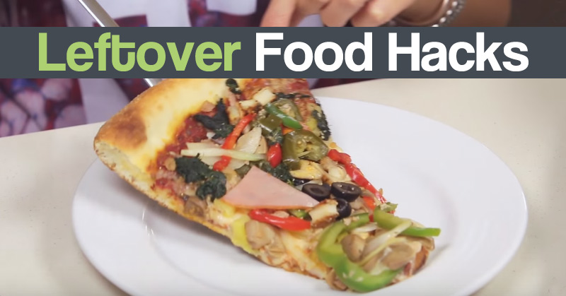Leftover Food Hacks