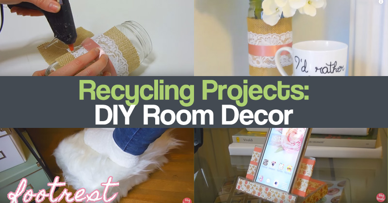 Recycling Projects DIY Room Decor
