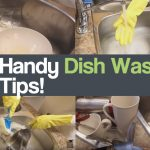 Top 10 Handy Dish Washing Tips!