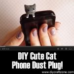 DIY Cute Cat Phone Dust Plug!