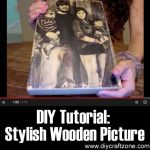 DIY Tutorial: Stylish DIY Wooden Picture