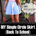 DIY Simple Circle Skirt (Back To School)