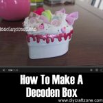 How To Make A Decoden Box