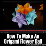 How To Make An Origami Flower Ball