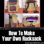 How To Make Your Own Rucksack