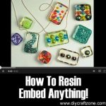How To Resin Embed Anything!