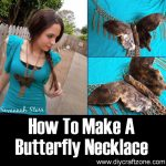 How To Make A Butterfly Necklace