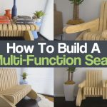How To Build A Multi-Function Seat