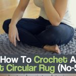 How To Crochet A Giant Circular Rug (No-Sew)