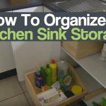 How To Organize A Kitchen Sink Storage